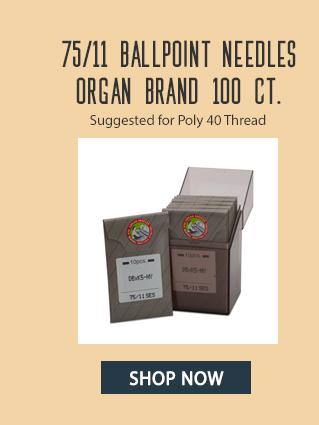 75/11 ballpoint neede organ brand 100 ct. shop now