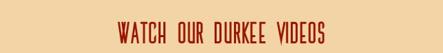 watch our durkee videos