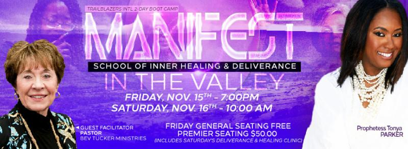MANIFEST - School of Inner Healing and Deliverance Boot Camp