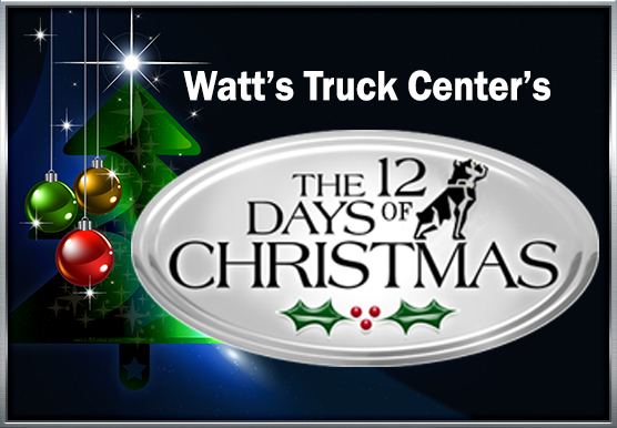 6th Day of Christmas Special from Watt's Truck Center