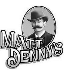 Matt Denny's