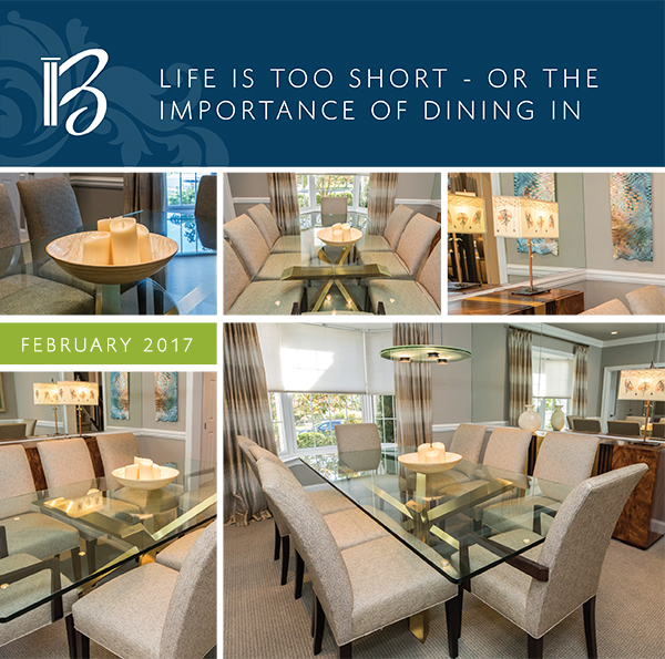 Image: Header - Diane Bishop Interiors - February 2017 - Life is too short - or the importance of dining in