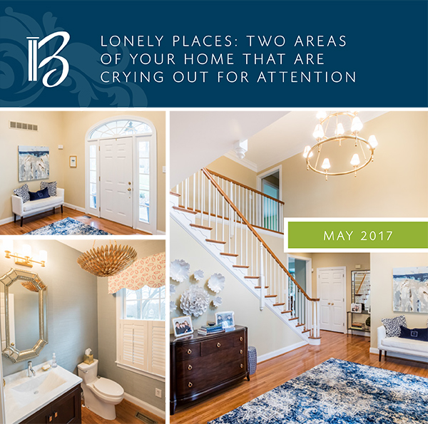 May 2017 - Lonely Places: Two Areas In Your Home That Are Crying Out For Attention
