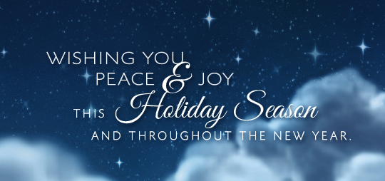 Wishing you Peace & Joy this Holiday Season and throughout the New Year.