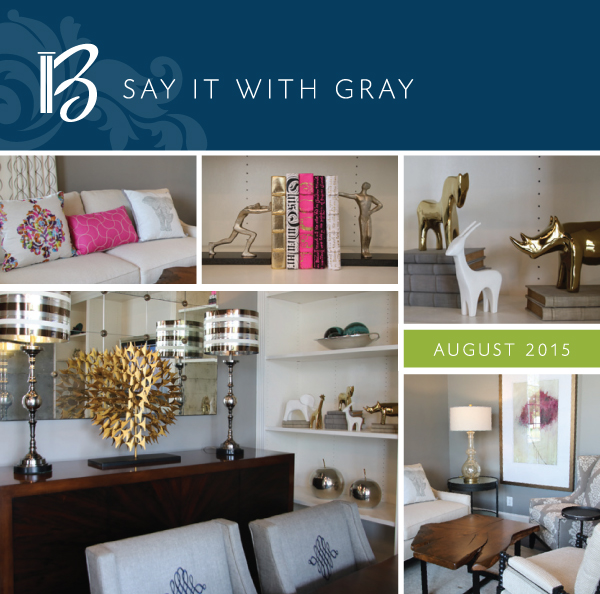 August 2015 - Say it with Gray