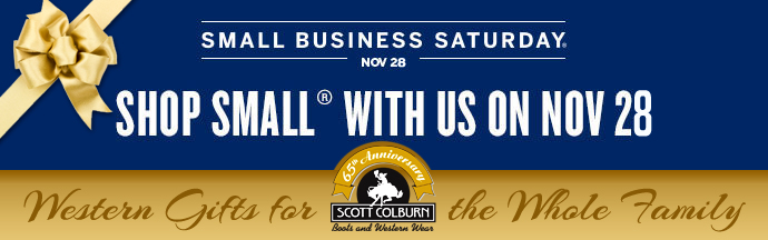 Small Business Saturday at Scott Colburn Boots and Western Wear