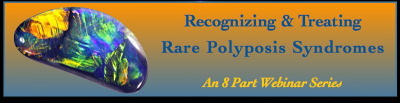 Rare Polyposis Webinar Series