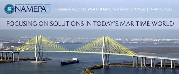 Focusing on Solutions in Todays Maritime World NAMEPA February 28 2018 Houston Texas