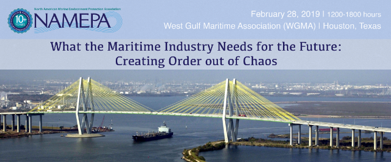 NAMEPA What the Maritime Industry Needs for the Future Creating Order out of Chaos at WGMA Houston February 28 2019