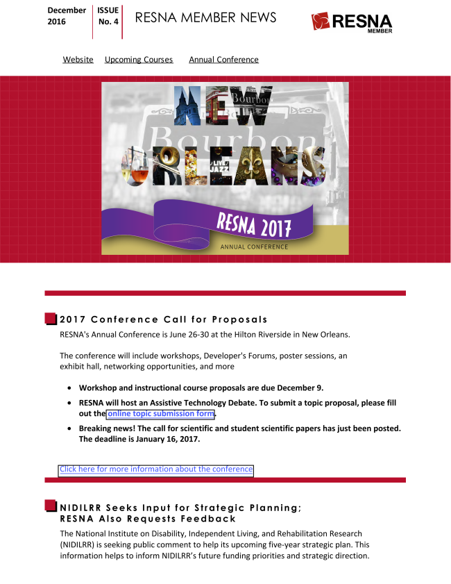RESNA's December 2016 Member News. Contains information about news relevant to practitioners, consumers, and policy makers who are experts in the field and members of RESNA