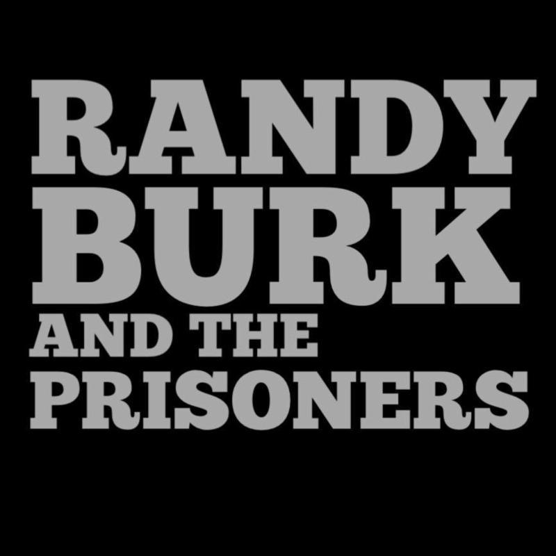 RandyBurkandthePrisoners