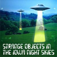 Strange Objects in Iowa  - UFOs