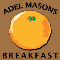 Adel Masons  Breakfast