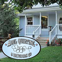 Adel Quilting & Dry Goods - Adel Iowa