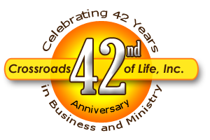 Crossroads 42nd Anniversary of being in business and ministry