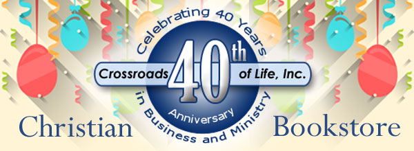 Crossroad of Life Christian Bookstore Celebrates 40 Years in Business and Ministry