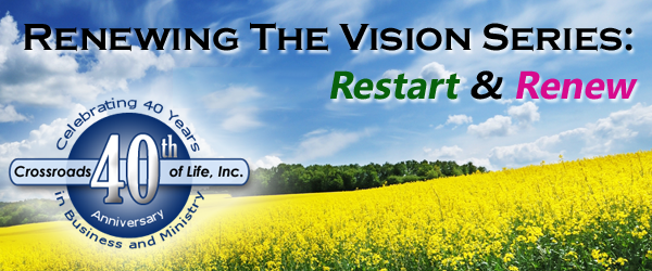 Renewing The Vision - Restart and Renew