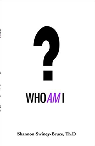 Who Am I - Book by Shannon Swiney-Bruce