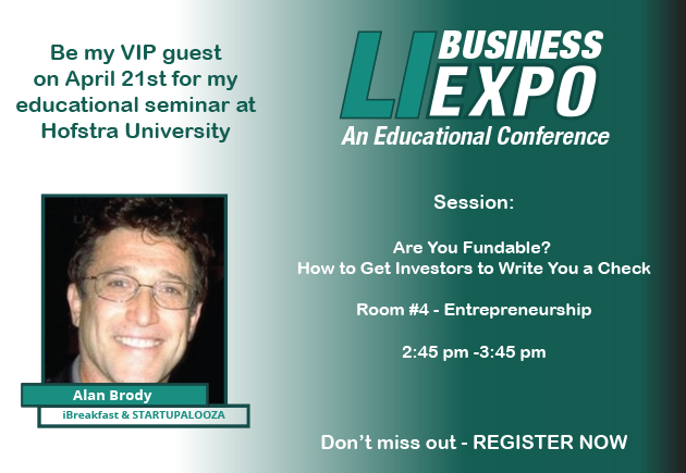 Be my VIP Guest to the 1st Long Island Business Expo - April 21, 2016 Hofstra University