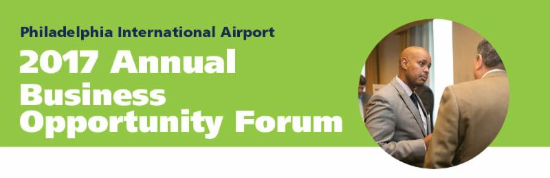PHL Airport 2017 Annual Business Opportunity Forum