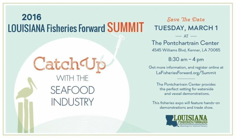 Louisiana Fisheries Forward Summit – March 1, 2016