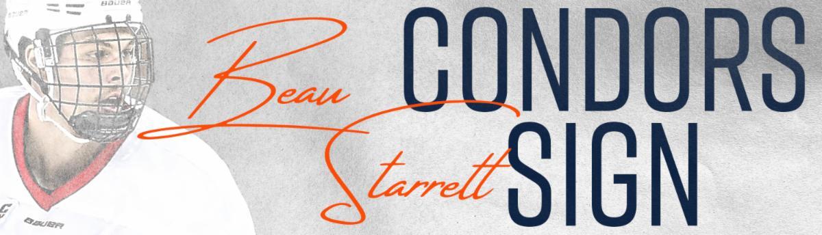 BakersfieldCondors.com |   Condors sign Beau Starrett