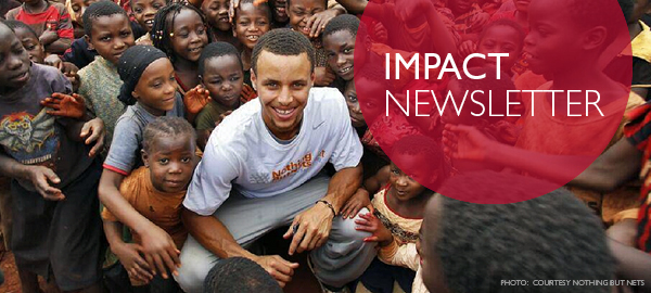 Impact Newsletter. Credit:  Courtesy Nothing But Nets