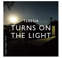 Teresia Turns On The 