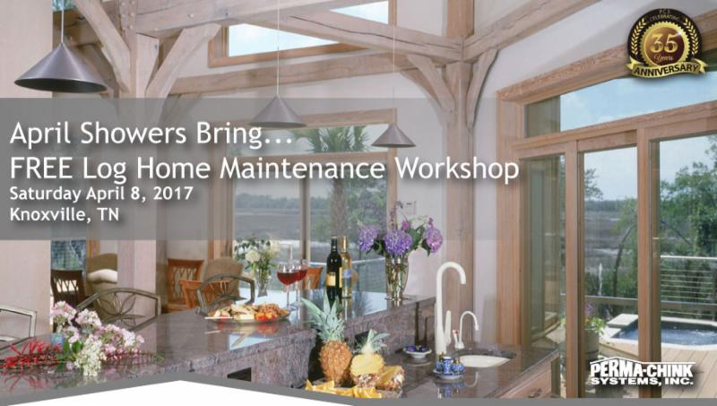 Perma-Chink Systems Log Home Maintenance Workshop in Knoxville, TN