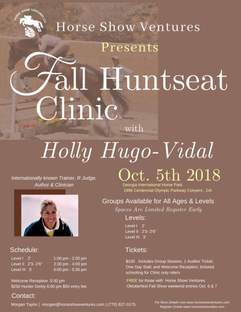Holly Hugo-Vidal Huntseat Clinic & HSV Oktoberfest Horse Show