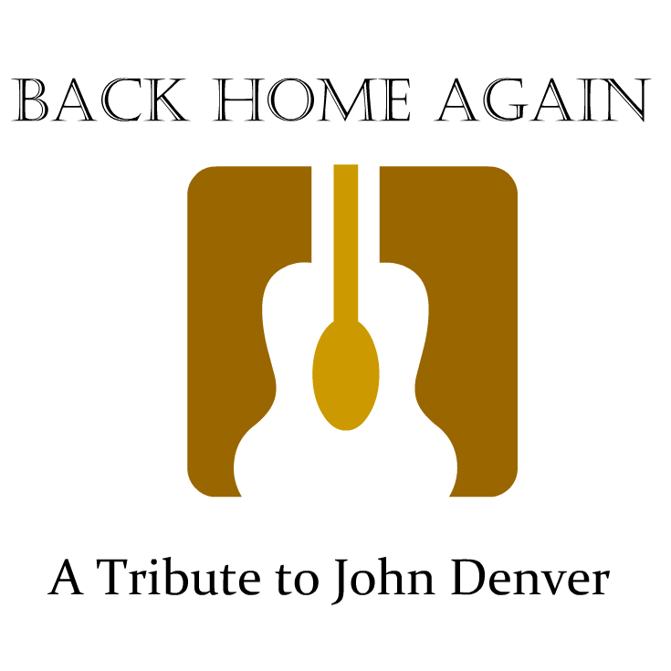 Back Home Again / John Denver Tribute