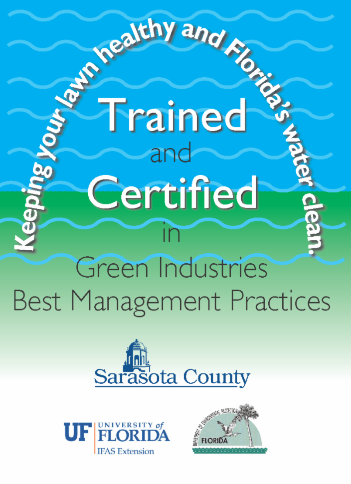 trained and certified in Green industries best management practices