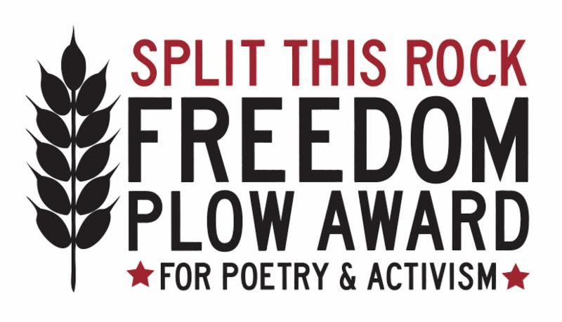 Image of Freedom Plow logo. It includes the words _Split This Rock Freedom Plow Award for Poetry and Activism_