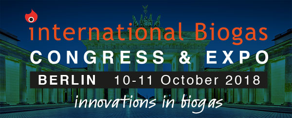 International Biogas Congress & Expo - Berlin 10-11 October 2018 - innovations in biogas