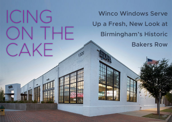 Icing on the Cake. Winco Windows Serve Up a Fresh, New Look at Birminham's Historic Baker's Row