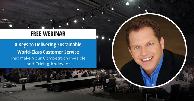 Free Webinar: 4 Keys to Delivering Sustainable World-Class Customer Service