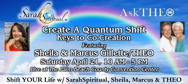 Create A Quantum Shift w SarahSpiritual Sheila Marcus THEO