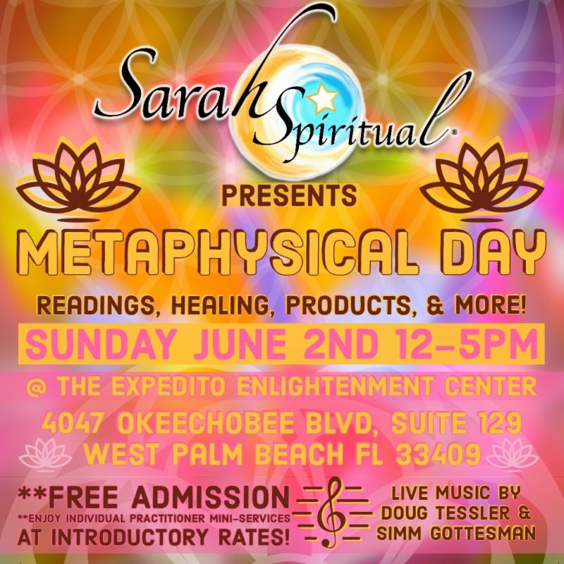 SarahSpiritual Presents Metaphysical Day