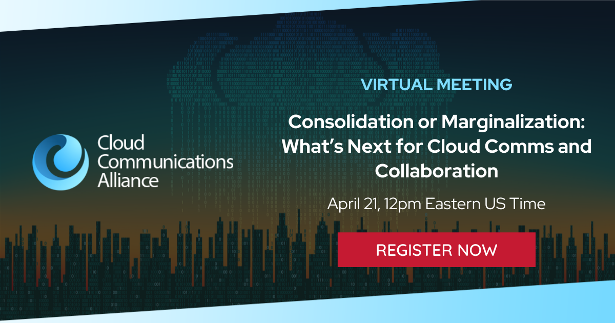 Consolidation or marginalization whats next for cloud comms
