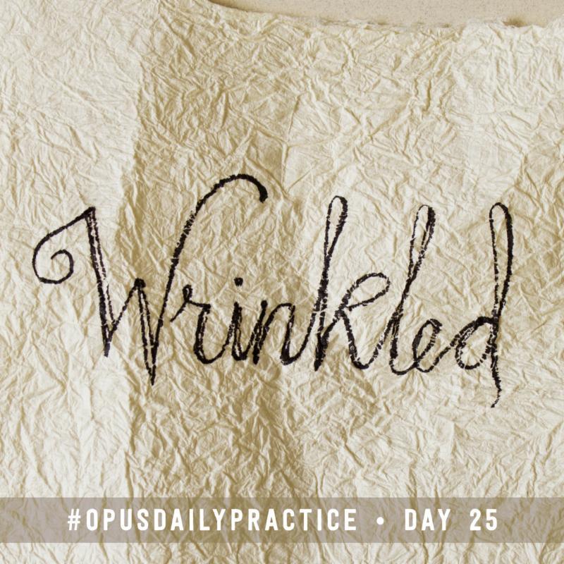 Day 25: Wrinkled