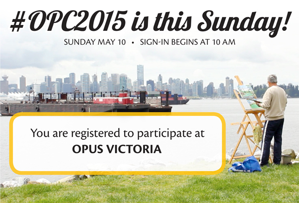 #OPC2015 is this Sunday May 10. Sign in begins at 10 am. You are registered to participate at Kelowna