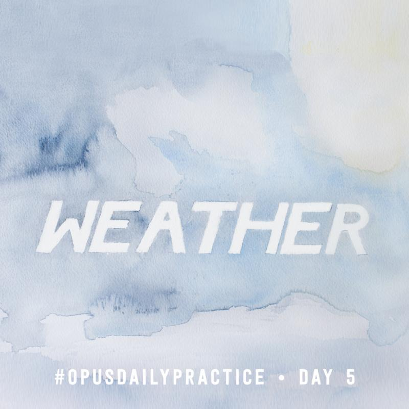 Day 5: Weather