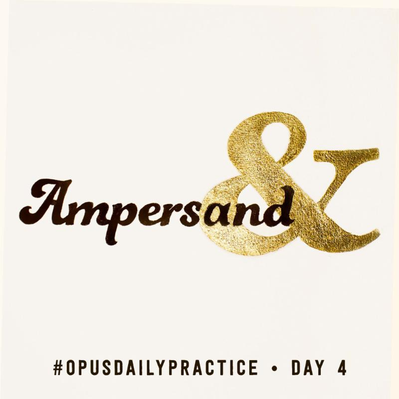 Day 4: Ampersand