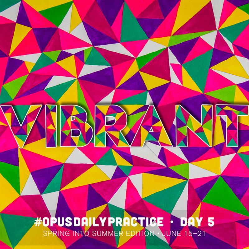 Day 5: Vibrant