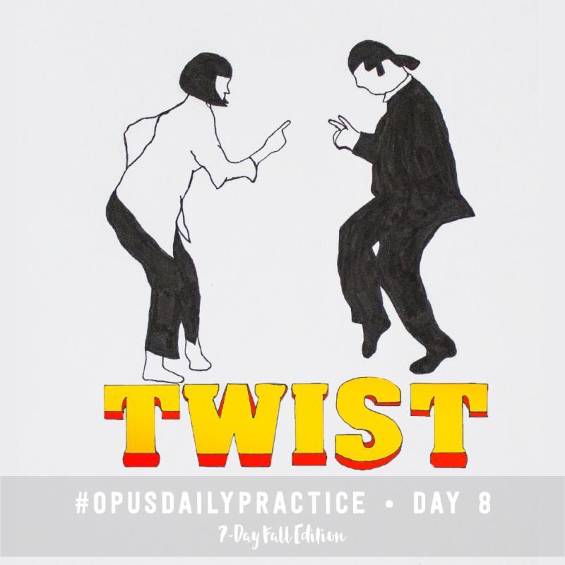 Day 8: Twist