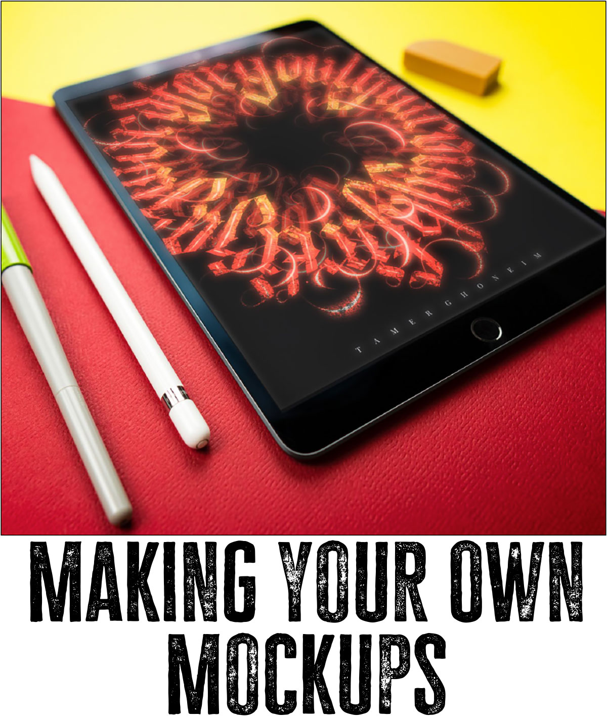 Making Your own Mocki ups with Tamer Ghoneim