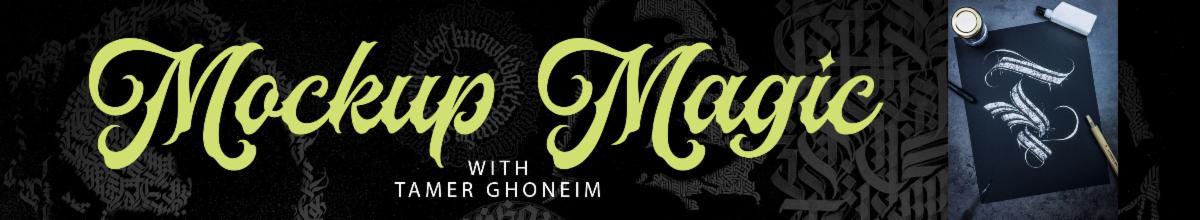 Mockup Magic with Tamer Ghoneim