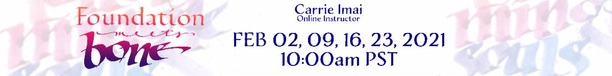 Foundation Meets Bone with Carrie Imai
