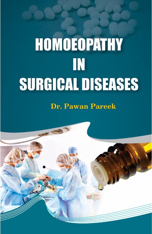 Homeopathy in Surgical Diseases book by Dr Pawan Pareek