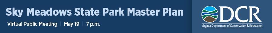 Sky Meadows State Park Master Plan